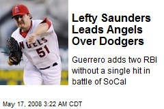 Lefty Saunders Leads Angels Over Dodgers