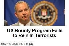 US Bounty Program Fails to Rein In Terrorists