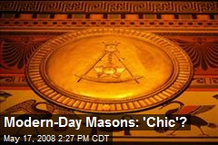 Modern-Day Masons: 'Chic'?