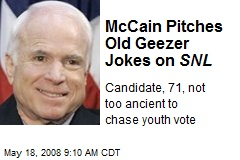 McCain Pitches Old Geezer Jokes on SNL