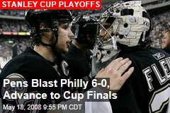 Pens Blast Philly 6-0, Advance to Cup Finals