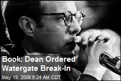 Book: Dean Ordered Watergate Break-In