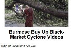 Burmese Buy Up Black-Market Cyclone Videos