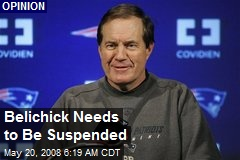 Belichick Needs to Be Suspended