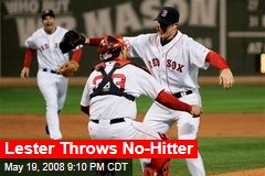 Lester Throws No-Hitter