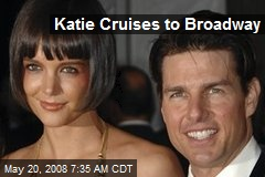 Katie Cruises to Broadway