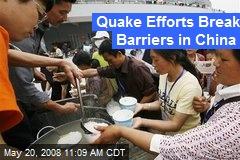 Quake Efforts Break Barriers in China