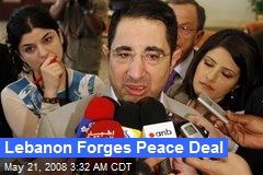 Lebanon Forges Peace Deal