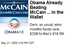 Obama Already Beating McCain ... in the Wallet