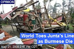 World Toes Junta's Line as Burmese Die