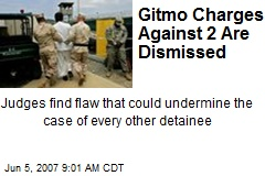 Gitmo Charges Against 2 Are Dismissed