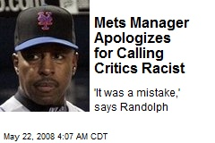 Mets Manager Apologizes for Calling Critics Racist