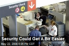 Security Could Get A Bit Easier