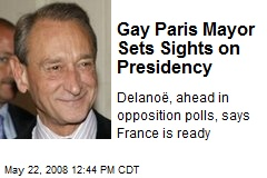 Gay Paris Mayor Sets Sights on Presidency