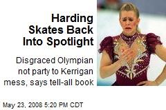Harding Skates Back Into Spotlight