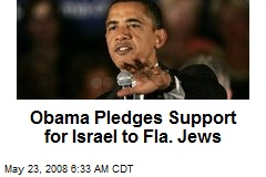 Obama Pledges Support for Israel to Fla. Jews