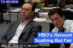 HBO's Recount Scathing But Fair