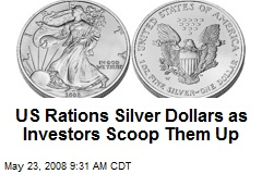 US Rations Silver Dollars as Investors Scoop Them Up
