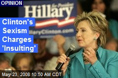 Clinton's Sexism Charges 'Insulting'