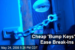 Cheap 'Bump Keys' Ease Break-Ins
