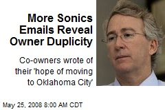 More Sonics Emails Reveal Owner Duplicity