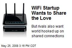 WiFi Startup Wants to Share the Love