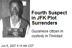 Fourth Suspect in JFK Plot Surrenders