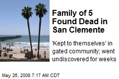 Family of 5 Found Dead in San Clemente