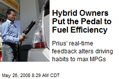 Hybrid Owners Put the Pedal to Fuel Efficiency