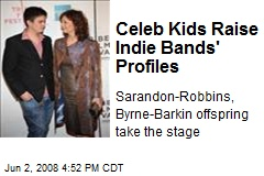 Celeb Kids Raise Indie Bands' Profiles