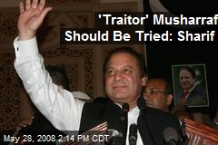 'Traitor' Musharraf Should Be Tried: Sharif