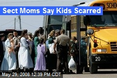 Sect Moms Say Kids Scarred