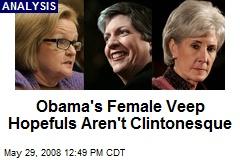 Obama's Female Veep Hopefuls Aren't Clintonesque