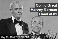Comic Great Harvey Korman Dead at 81