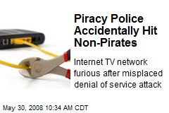 Piracy Police Accidentally Hit Non-Pirates