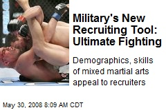 Military's New Recruiting Tool: Ultimate Fighting