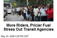 More Riders, Pricier Fuel Stress Out Transit Agencies