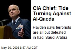 CIA Chief: Tide Turning Against Al-Qaeda