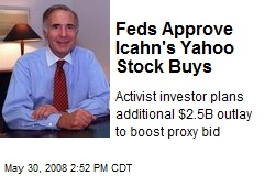 Feds Approve Icahn's Yahoo Stock Buys