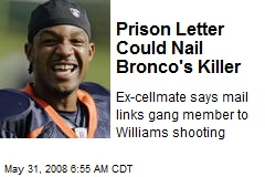 Prison Letter Could Nail Bronco's Killer