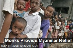 Monks Provide Myanmar Relief