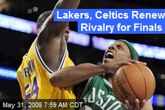 Lakers, Celtics Renew Rivalry for Finals