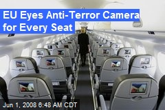 EU Eyes Anti-Terror Camera for Every Seat