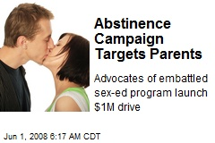Abstinence Campaign Targets Parents