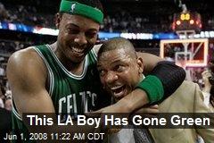 This LA Boy Has Gone Green