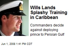 Wills Lands Splashy Training in Caribbean