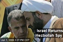 Israel Returns Hezbollah Spy
