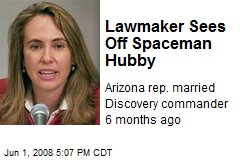 Lawmaker Sees Off Spaceman Hubby