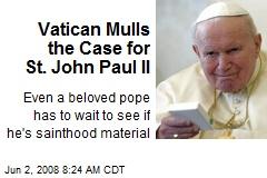 Vatican Mulls the Case for St. John Paul II