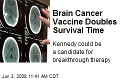 Brain Cancer Vaccine Doubles Survival Time
